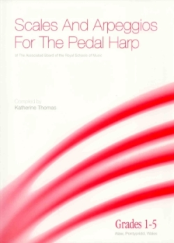 Scales & Arpeggios for the Pedal Harp (Grades 1-5) - Katherine Thomas