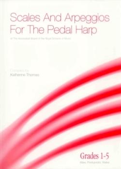Scales & Arpeggios for the Pedal Harp (Grades 1-5) - Katherine Thomas