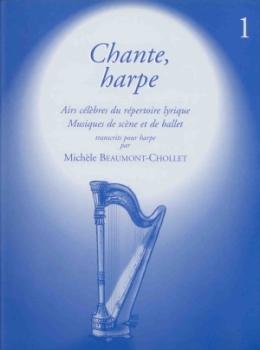 Chante, Harpe Vol. 1 - M. Beaumont-Chollet