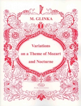 Variations on a Theme of Mozart & Nocturne - M. Glinka