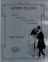 Around the Clock Suite - P. Chertok