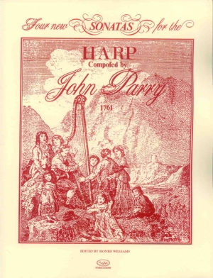 Four New Sonatas for the Harp - J. Parry