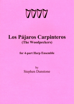 Los Pajaros Carpinteros ( The Woodpeckers) - S. Dunstone