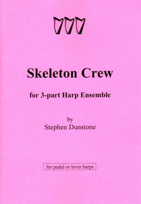 Skeleton Crew - S. Dunstone