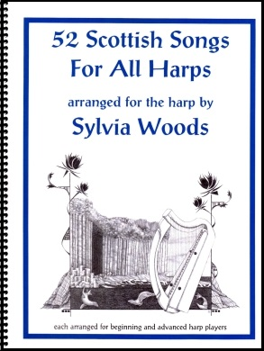 52 Scottish Songs for all Harps