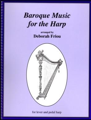 Baroque Music for the Harp by Deborah Friou