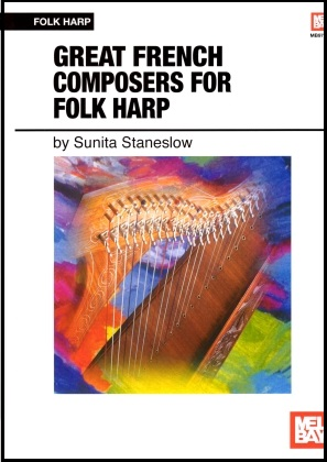 Great French Composers for Folk Harp arr Sunita Staneslow