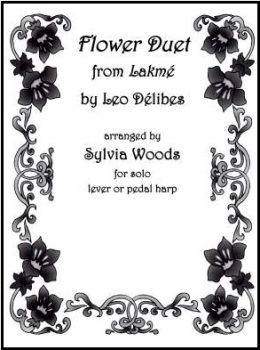 Flower Duet from Lakme by Leo Delibes