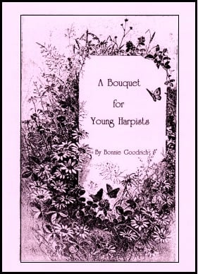 A Bouquet for Young Harpists by Bonnie Goodrich