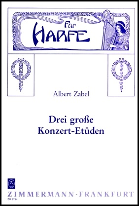 Three Concert Etudes by Albert Zabel