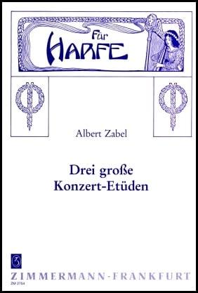 Three Concert Etudes by Albert Zabel