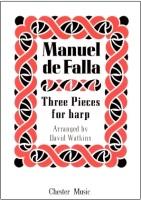 Three Pieces for Harp by Manuel de Falla