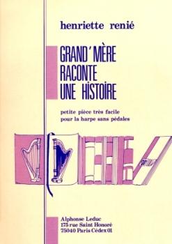 Grand Mere Raconte Une Histoire - Henriette Renie