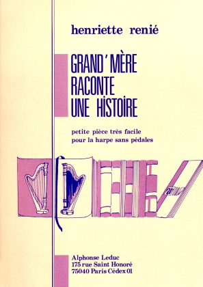 Grand Mere Paconte Une Histoire - Henriette Renie
