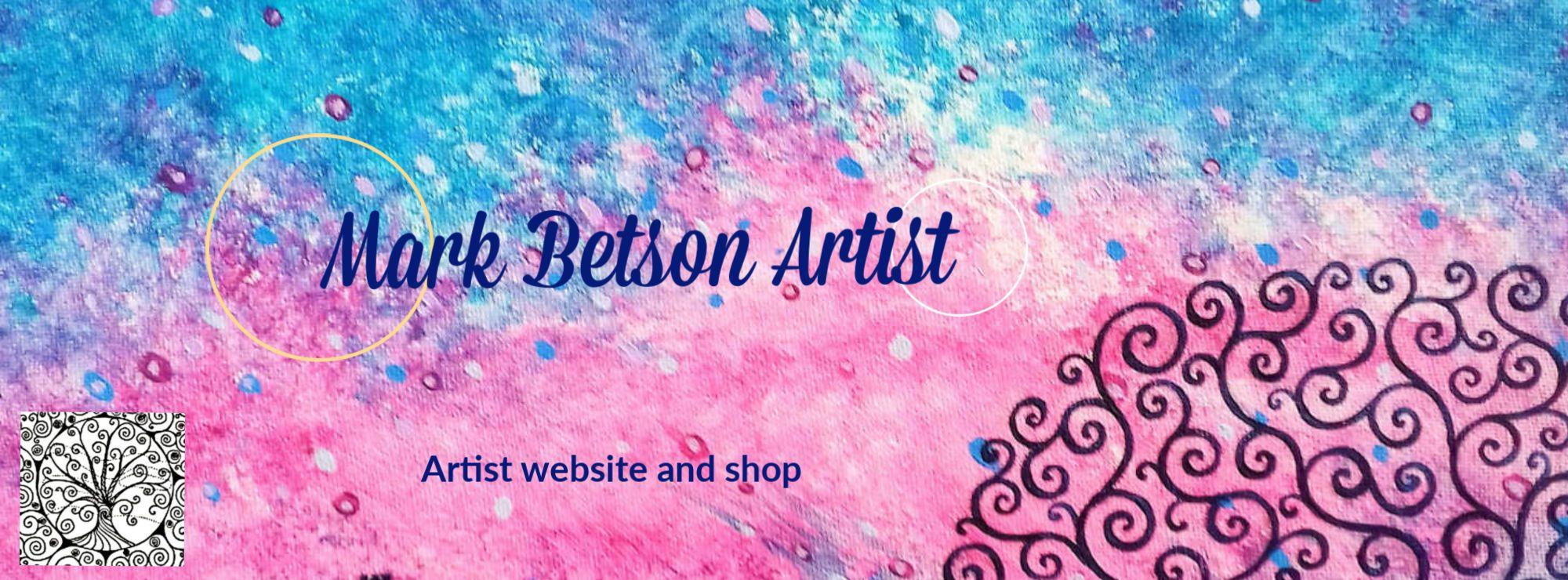 Mark Betson Artist
