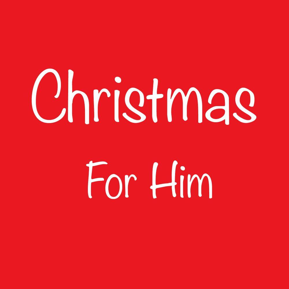 Christmas For Him