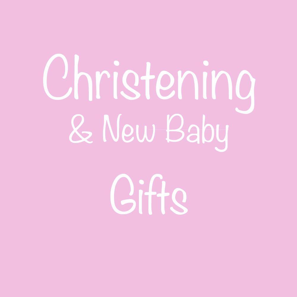 CHRISTENING/NEW BABY