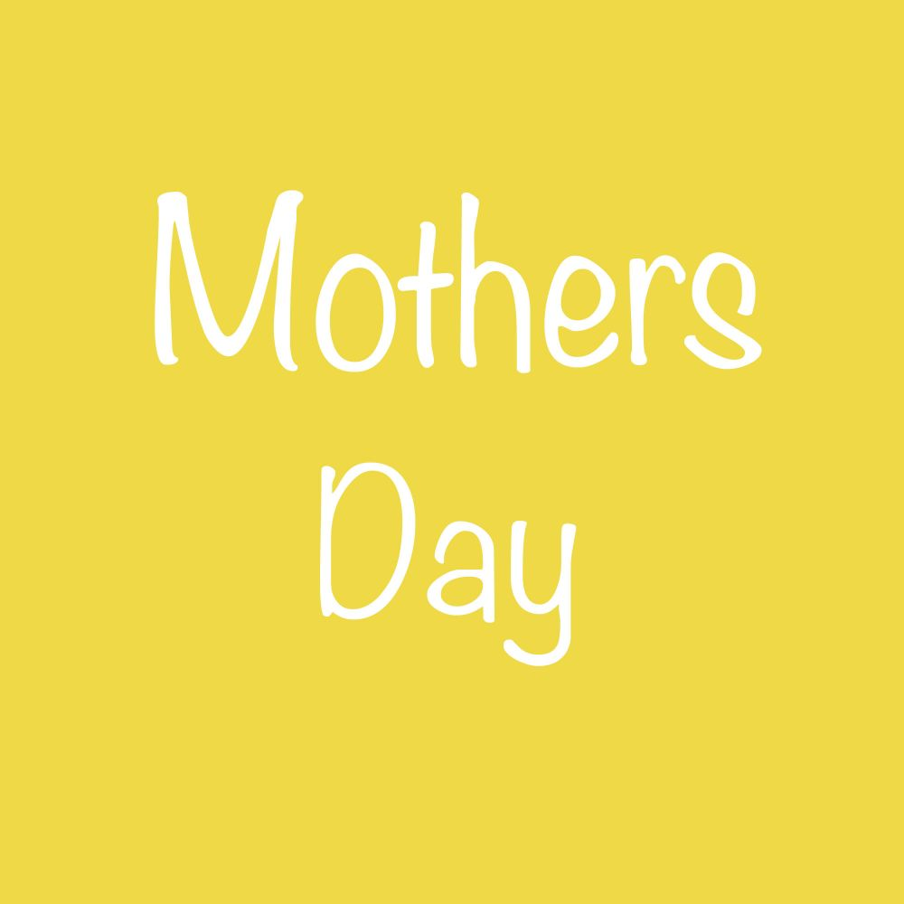 <!--001-->MOTHERS DAY