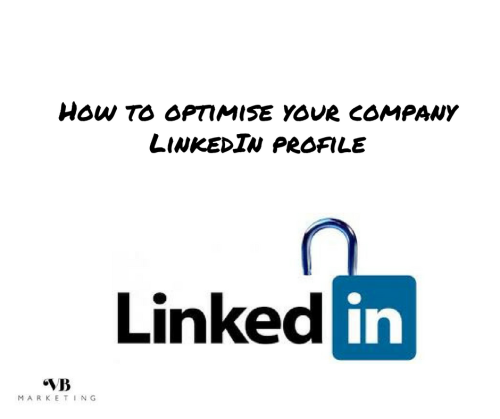 how to optimise your company linkedin profile