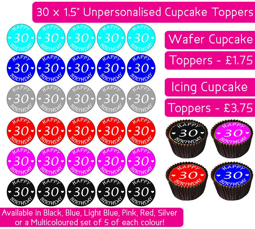 Happy 30th Birthday - 30 Cupcake Toppers