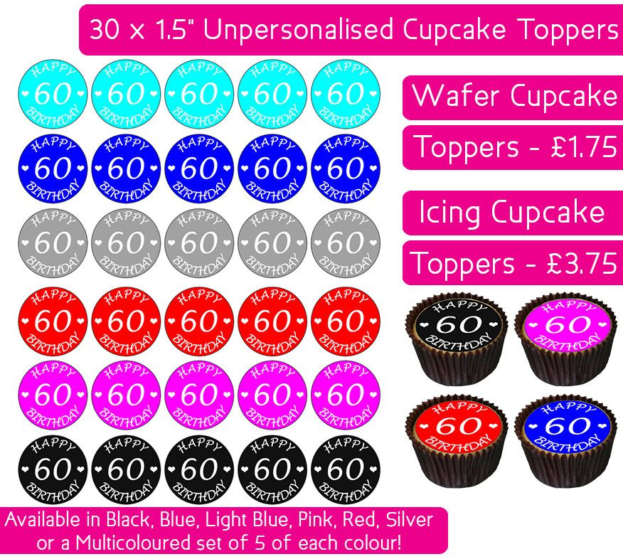 Happy 60th Birthday - 30 Cupcake Toppers