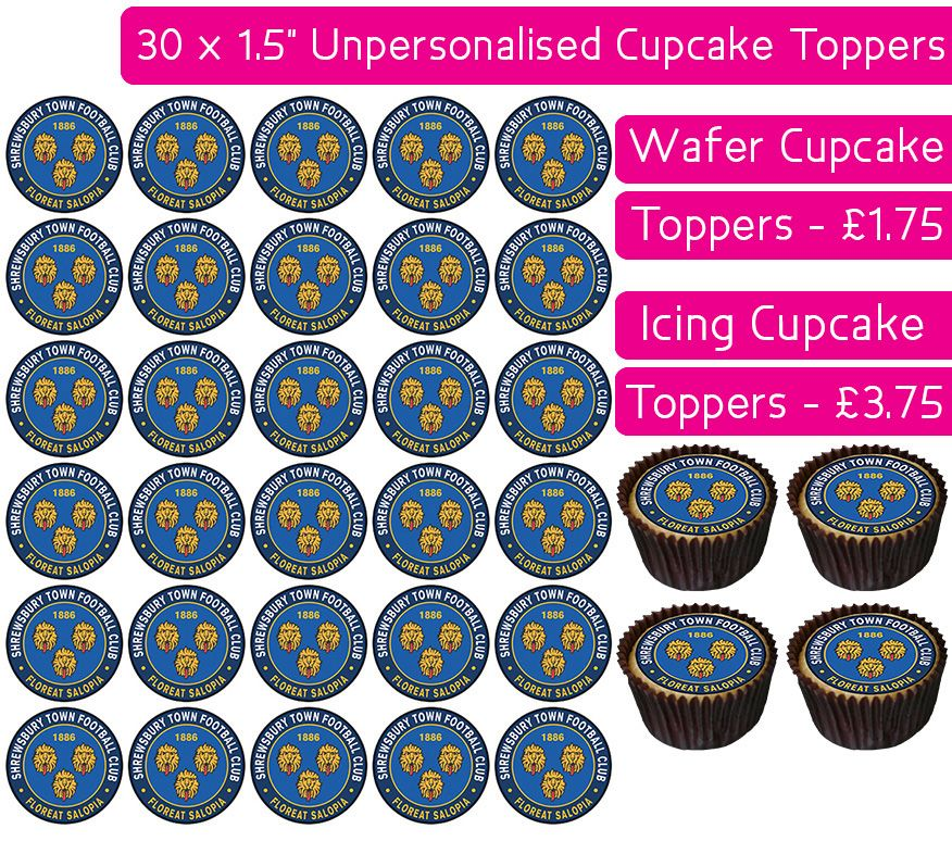 Shrewsbury Town Football - 30 Cupcake Toppers