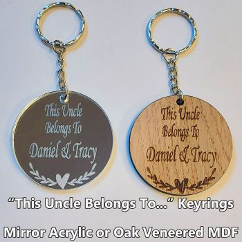 This Uncle Belongs To... 1 x Keyring