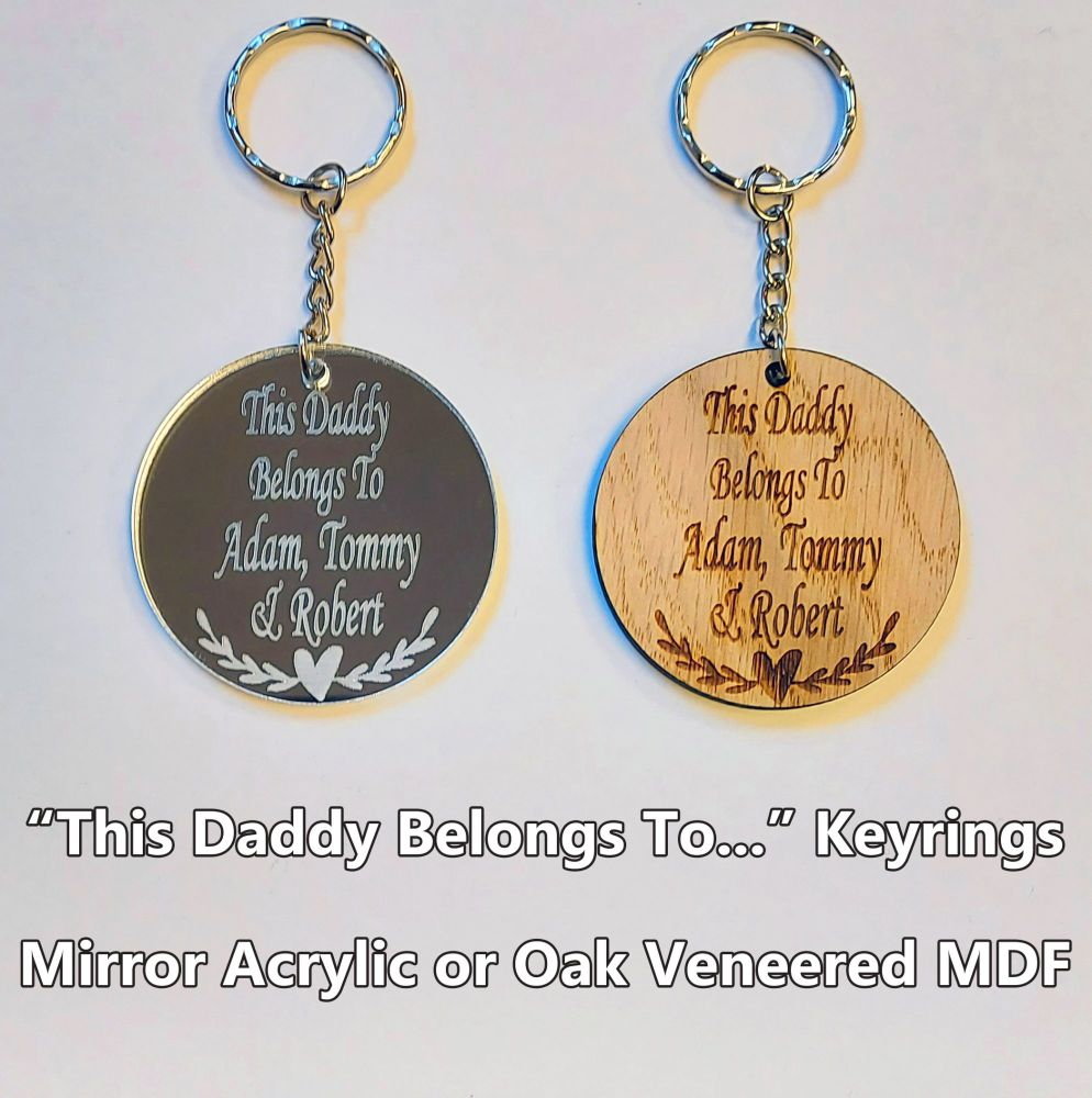 This Daddy Belongs To... 1 x Keyring