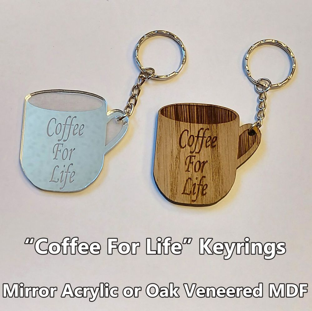Coffee For Life, 1 x Keyring