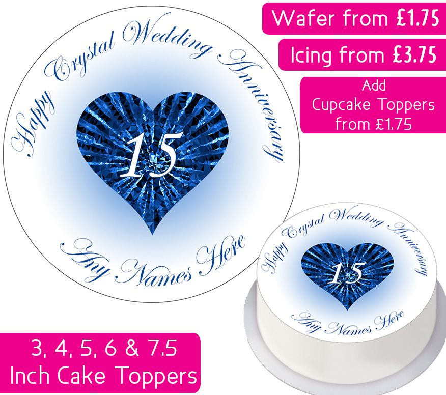 Wedding Anniversary - Crystal - Personalised Cake Topper