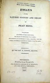 Essays on the Natural History of Peat Moss. Edinburgh, Archibald Constable & Co., 1807.