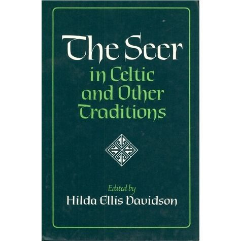 The Seer: In Celtic And Other Traditions