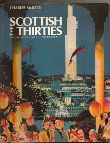 The Scottish Thirties: An Architectural Introduction