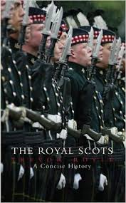The Royal Scots: A Concise History, 2006.