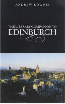 The Literary Companion To Edinburgh, 2000.