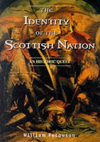 The Identity Of The Scottish Nation: An Historic Quest, 1998.