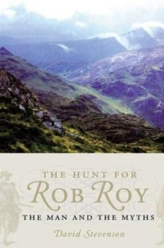 The Hunt For Rob Roy: The Man And The Myths, 2004.