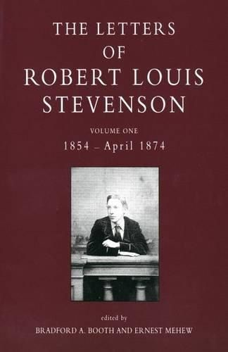 The Letters Of Robert Louis Stevenson, 2 Volumes (of 8) Volume One - 1854 -