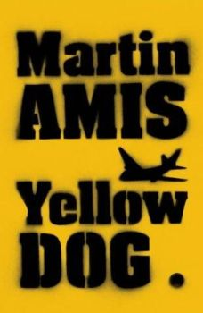 Yellow Dog, 2003 (1st Edition).