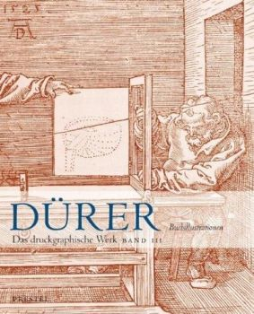 Albrecht Durer. Das druckgraphische Werk in drei Banden (The Graphic Works in 3 Volumes) Volume III, 2004.