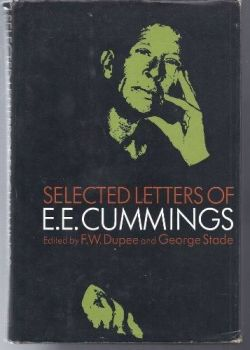 Selected Letters Of E. E. Cummings, 1972.