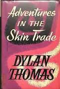 Adventures In The Skin Trade, 1955 (1st Edition)