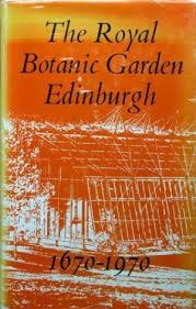 The Royal Botanic Garden Edinburgh 1670 - 1970, 1970.