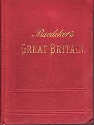 Baedeker's Great Britain: Handbook For Travellers