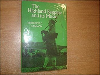 The Highland Bagpipe And Its Music, 1988.