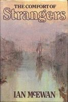 The Comfort Of Strangers, 1981 (1st Edition)