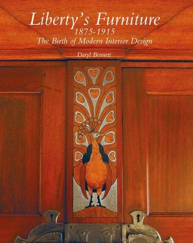 Liberty's Furniture 1875 - 1915: The Birth Of Modern Interior Design