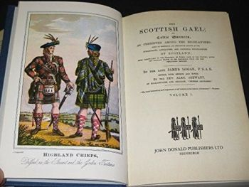 The Scottish Gael; Or Celtic Manners, As Preserved Among The Highlanders, 2 Volumes, 1976.