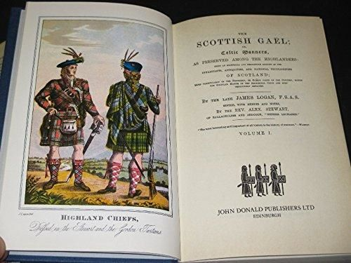 The Scottish Gael; Or Celtic Manners, As Preserved Among The Highlanders, 2