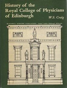 History Of The Royal College Of Physicians Of Edinburgh, 1976.